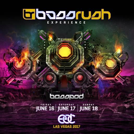Bassrush regresa con su stage bassPOD en EDC Las Vegas 2017